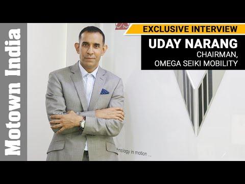 Interview with Uday Narang, Chairman, Omega Seiki Mobility