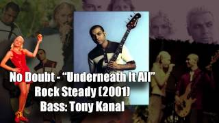 "No Doubt ""Underneath It All"" - Tony Kanal [Bass Only]"
