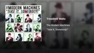 Treadmill Waltz