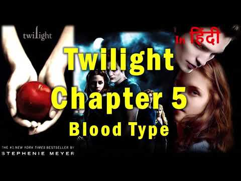 Twilight Chapter 5 In Hindi | Audio Book