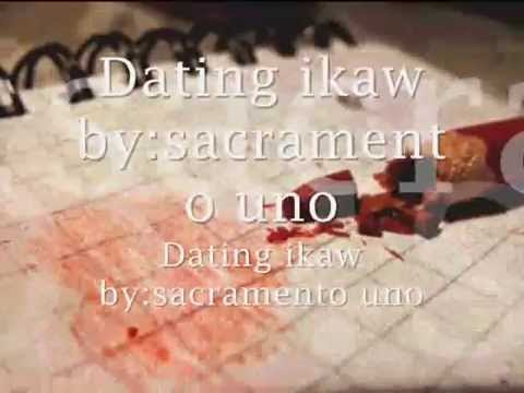 Dating Ikaw - Sacramento Uno