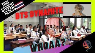 THAI STUDENT WILDEST REACTION - BTS (방탄소년단) 'Dynamite' Official MV