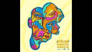 Dialgo - Homeless Again (Full Album 2021)