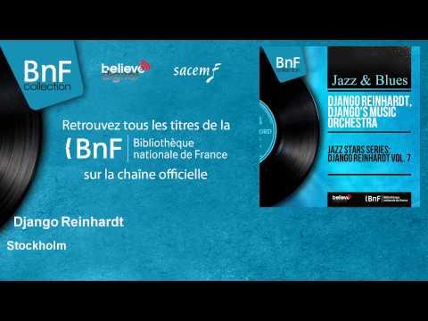 Django Reinhardt - Stockholm - feat. Le Quintette Du Hot Club De France