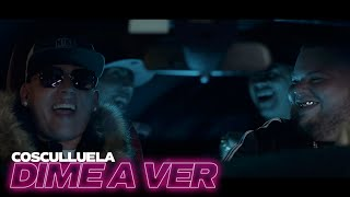 Cosculluela - Dime A Ver | Official Music Video