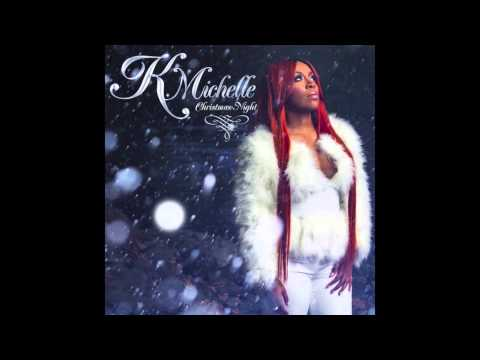 K. Michelle - Christmas Night [Official Audio]