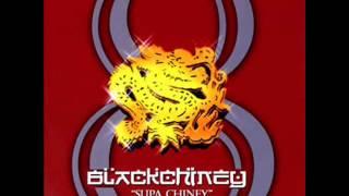 Black Chiney 8 - Super Chiney