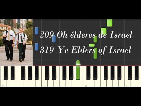 209 Oh élderes de Israel || 319 Ye Elders of Israel (PIANO)