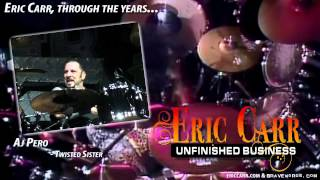 Eric Carr,Through The Years Part 3: AJ Pero, Mark Slaughter & Carmine Appice