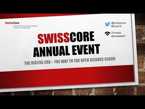 SwissCore Annual Event 2016 : European Open Science Cloud | SwissCore