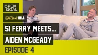Si Ferry Meets...Aiden McGeady Episode 4 - Playing against Celtic, Life & (Crazy) Times in Russia