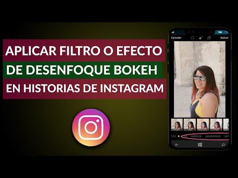 Cómo Aplicar un Filtro o Efecto de Desenfoque Bokeh en Historias de Instagram - Instagram Stories