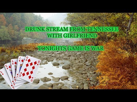 DRUNK STREAM WITH GF (LIVE FROM OUR CABIN IN TENNESSEE) YOU THE AUDIENCE CONTROL HOW DRUNK WE GET