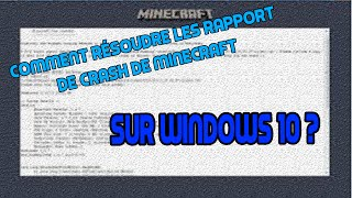 COMMENT RÉSOUDRE | RAPPORT DE CRASH | MINECRAFT | 2018