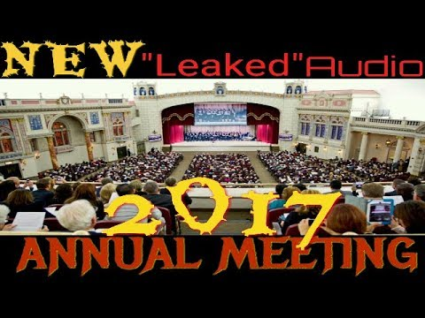 """NEW """"LEAKED"""" AUDIO!!  2017 ((Annual Meeting)) [FULL] JEHOVAH"""