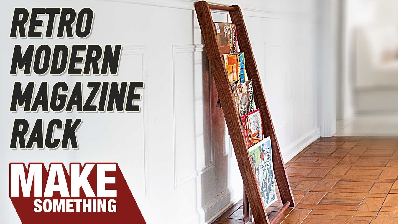 How To Make A Modern Retro Magazine Rack Woodworking Project