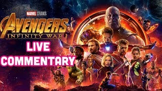 Avengers: Infinity War Live Commentary (Special Event)