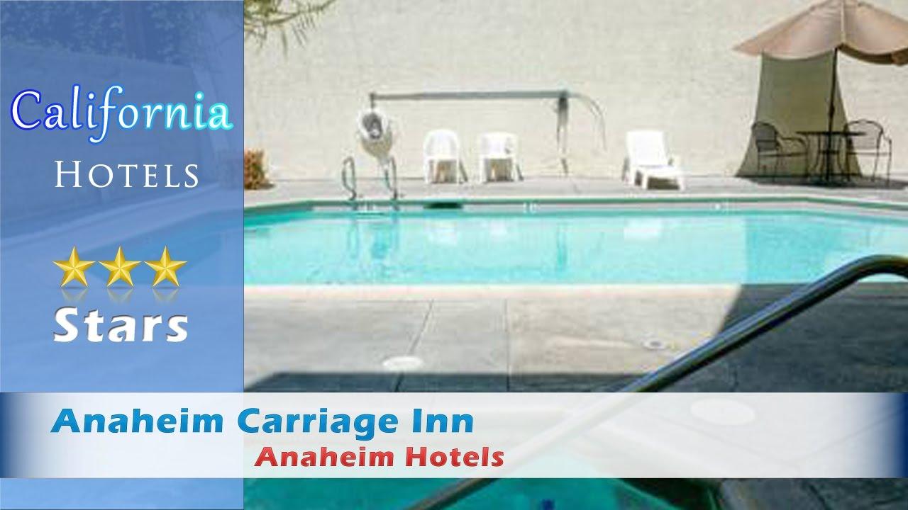 Anaheim Carriage Inn, Anaheim Hotels - California - YouTube