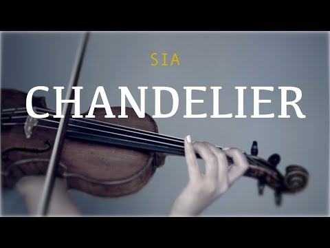 Sia - Chandelier for violin and piano (COVER)