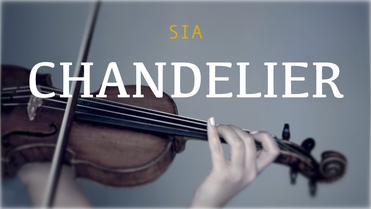 Sia - Chandelier for violin and piano (COVER) - YouTube