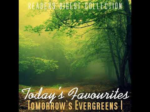 TODAY´S FAVOURITES, TOMORROW´S EVERGREENS (1) CD