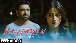 "Gami ""Banjaran"" Latest Video Song 2020 Feat. Sheen Das, Eijaz Khan, Katie Iqbal, Vinayak Dubey"