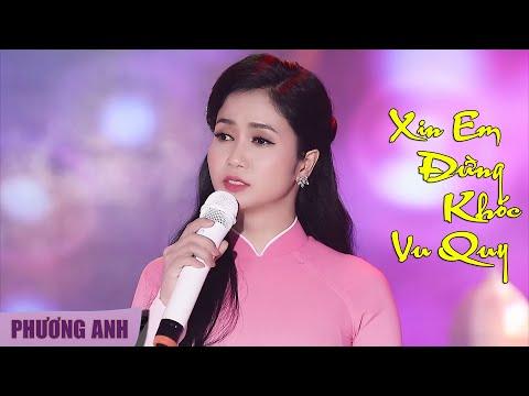Xin Em Đừng Khóc Vu Quy - Phương Anh | Official MV