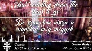 Cancer | Lyrics, Nightcore & Magyar Felirat | My Chemical Romance