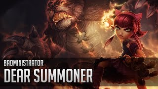 Badministrator - Dear Summoner (Redux ft Lunicas)