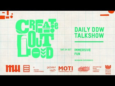 Create Out Loud #7, IMMERSIVE FUN Designing experience, 24 10 2015
