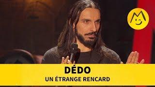 Dédo - Un étrange rencard