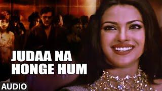 Full Audio: Judaa Na Honge Hum | Deewana Main Deewana | Udit Narayan | Sadhna Sargam
