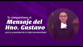 Mensaje del Hno. Gustavo Ramírez Barba