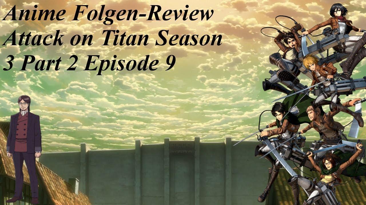 Anime Folgen-Review Attack on Titan Season 3 Part 2 ...