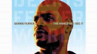 Dennis Ferrer - Reach 4 Freedom