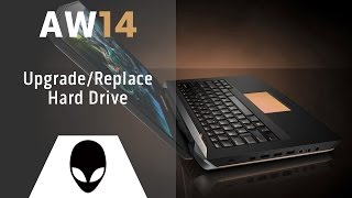 Alienware 14: Upgrade/Replace Hard Drive