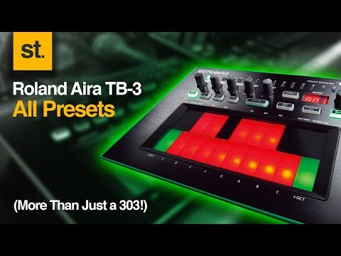 Roland Aira TB3 All Presets - More Than Just a TB303!