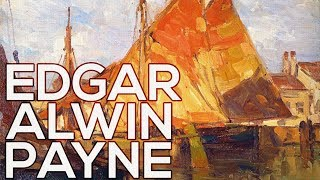 Edgar Alwin Payne: A collection of 144 paintings (HD)