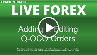 Forex - Adding & Editing Q-OCO Orders