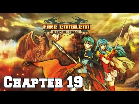 Let's Play Fire Emblem: Sacred Stones (Chapter 19) [Master Version Rom Hack]