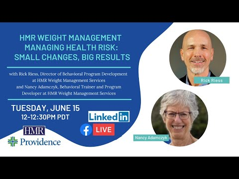 HMR Weight Management - Managing Health Risk: Small Changes, Big Results