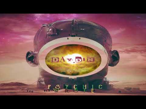 Day.Din - Psychic Waste 2017 [Album Continuous Mix]