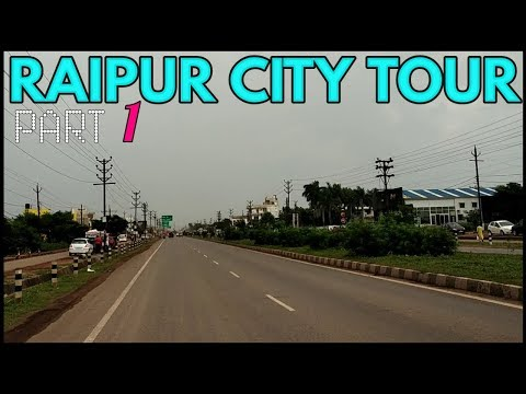 RAIPUR CITY LITTLE TOUR PART 1 - RAIPUR CITY -THE RAJU NOW