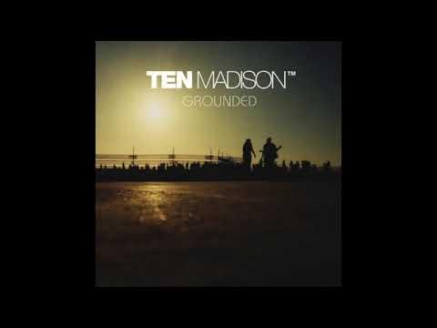 Ten Madison - Hard Stage