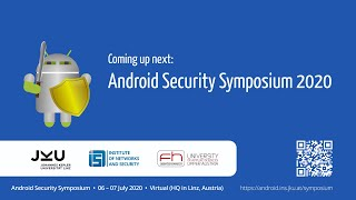 Android Security Symposium 2020 Live (Tuesday)