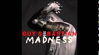 Guy Sebastian - Madness (Official Audio)