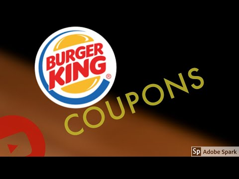 BURGER KING COUPONS   USE THE APP