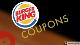 BURGER KING COUPONS | USE THE APP