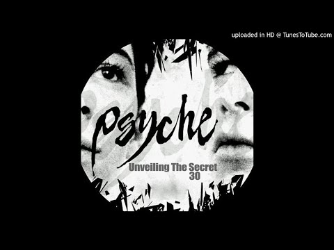 Psyche - Unveiling The Secret [30th Anniversary Edition]