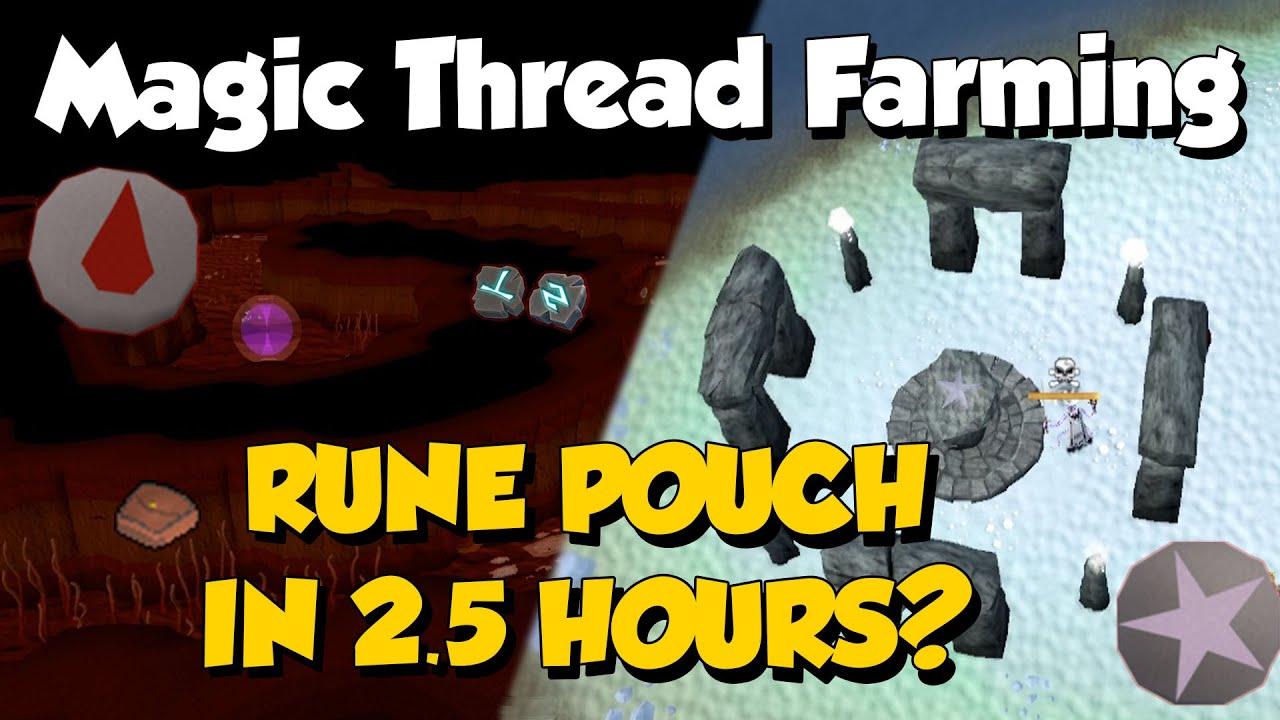 Make a Rune Pouch in 2.5 Hours? 20M+ Gp/hr [Runescape 3] Magic Thread Farming